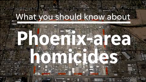 What you should know about homicides in the Phoenix area