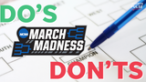 "SportsPulse: Before you hit ""submit"" in your office pool's bracket challenge follow these simple ""Do's"" and ""Don'ts"" when filling out your March Madness bracket."