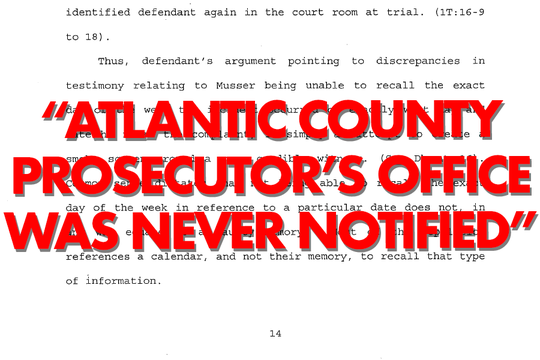 Atlantic County Prosecutor's Office argued they didn't know about Musser's dishonesty and Musser being untruthful about a sick day doesn't negate Musser's testimony about Ryan.