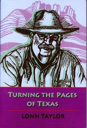 'Turning the Pages of Texas' by Lonn Taylor