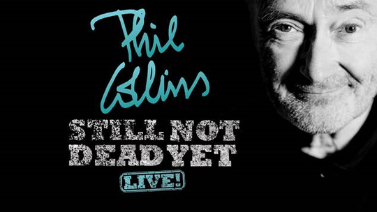 Tour poster for Phil Collins' Still Not Dead Yet, Live!