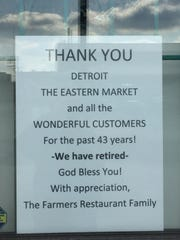 The sign that appeared in the window of the former Farmers restaurant in Detroit's Eastern Market district announcing the restaurant's closing in March 2019.