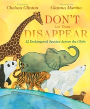 """Don't Let Them Disappear: 12 Endangered Species Across the Globe"" is a children's book written by #1 New York Times best-selling author Chelsea Clinton."
