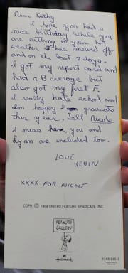 This is what Kevin Kane, then 13, wrote in 1974 to his oldest sister, Kathy Schoenfeld, on the back of a birthday card he stamped but never mailed. Now a physics teacher at Shorewood High School, Kane shares in the card that he had received an F grade and hated school.