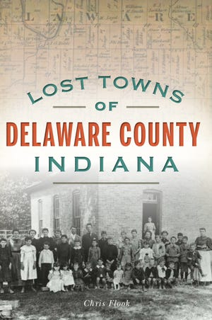 """Lost Towns of Delaware County Indiana"" by Chris Flook"