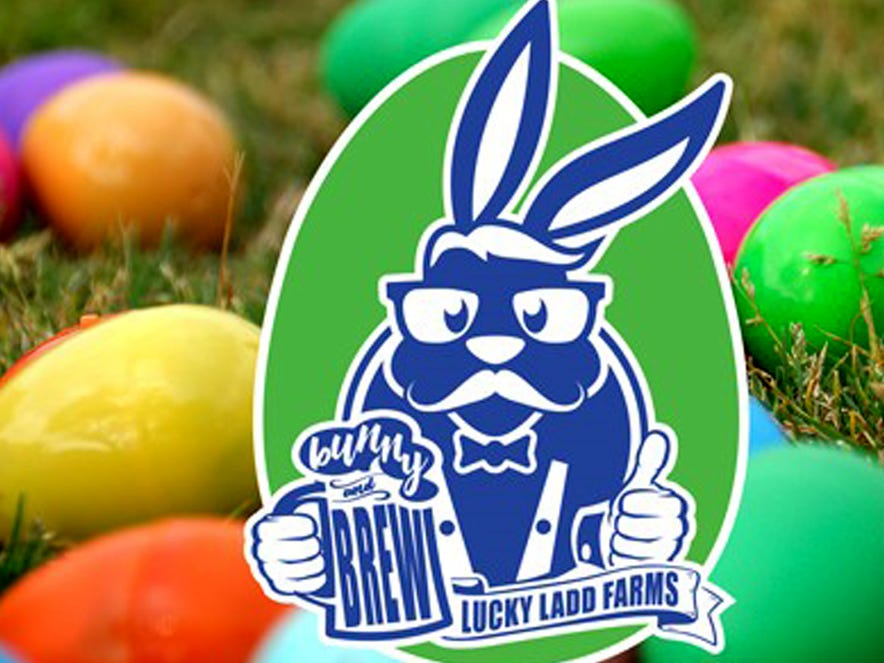 April 13  NASHVILLE BUNNY AND BREW: 6:30 p.m. Lucky Ladd Farms in Eagleville, $30-$55, online only at luckyladdfarms.com