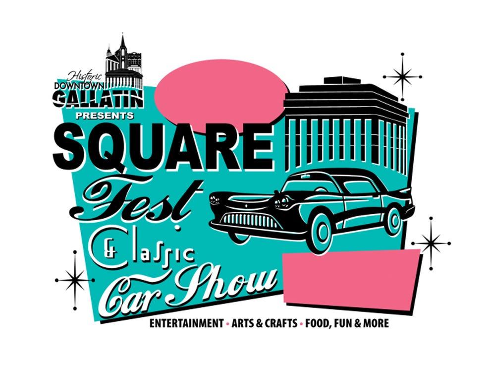 April 27 GALLATIN SQUARE FEST AND CAR SHOW: 10 a.m.-5 p.m. downtown Gallatin, free, downtowngallatin.com