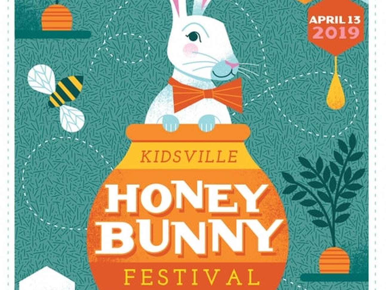 April 13 KIDSVILLE HONEY BUNNY FESTIVAL: 10 a.m.-3 p.m. Parthenon lawn in Centennial Park, free for children 12 and younger, kidsvilleonline.org