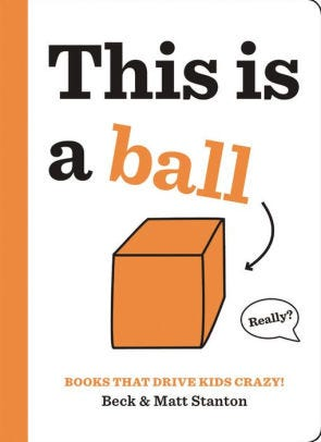 """This is a Ball"" by Beck and Matt Stanton"