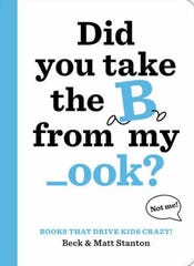 """Did You Take the B from My _ook?"" by Beck and Matt Stanton"