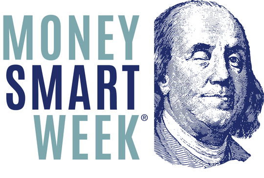 Money Smart Week events are listed at www.MoneySmartWeek.org/events. Seminar topics include how to build a better credit score, how to avoid investment fraud and tips on fixing small items to save money.