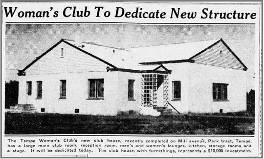 The Tempe Woman's Club celebrated the completion of the organization's clubhouse in November 1936 with a dedication ceremony, according to an article in The Arizona Republic.
