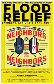 """Iowa's Barn Town Brewing and Nebraska's Kros Strain Brewing are teaming up to brew a """"Neighbors Being Neighbors"""" IPA. Part of the proceeds will help flood relief efforts in both states."""