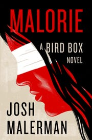 """The cover of  the novel """"Malorie,"""" a """"Bird Box"""" sequel by Josh Malerman, which is set to   be released October 1, 2019."""