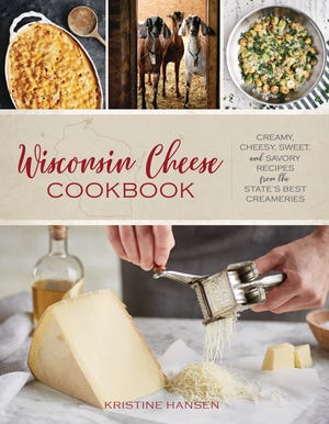 """""""Wisconsin Cheese Cookbook"""" profiles 28 artisan creameries, with 92 recipes."""