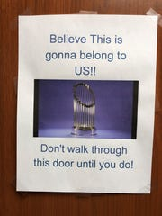 "This sign greeted the Tigers when they reported to spring training: ""Believe this is gonna belong to us!! Don't walk through this door until you do."""