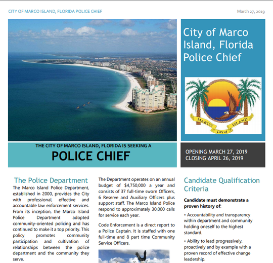 The recruitment process has begun to find the next Marco Island police chief.