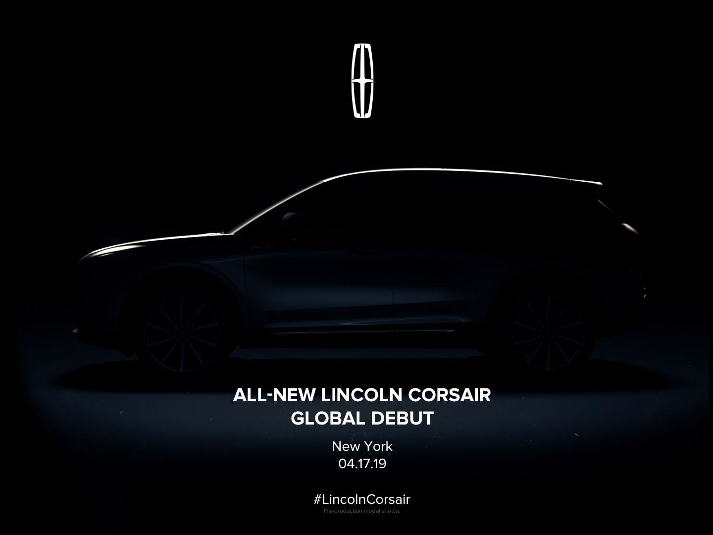 The Lincoln Motor Company will debut the all-new Lincoln Corsair on  April 17 at the 2019 New York International Auto Show.