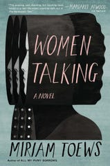 """Women Talking,"" by Miriam Toews."