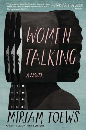 """Women Talking,"" by Miriam Toews."