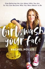 """""""Girl Wash Your Face"""" by Rachel Hollis"""