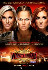 "From left, WWE superstars Charlotte Flair, Ronda Rousey and Becky Lynch will main event ""WrestleMania 35"" in front of a capacity crowd at MetLife Stadium."