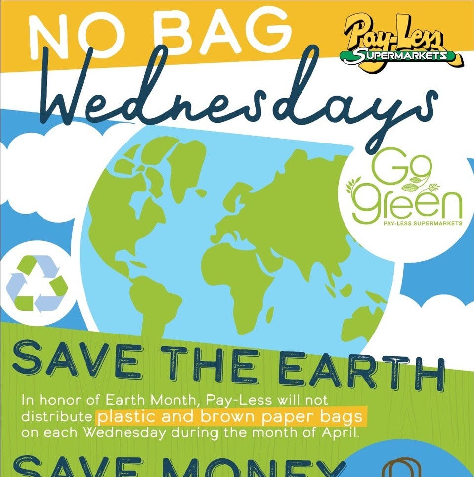 No paper or plastic bags at Pay-Less on Wednesdays this month