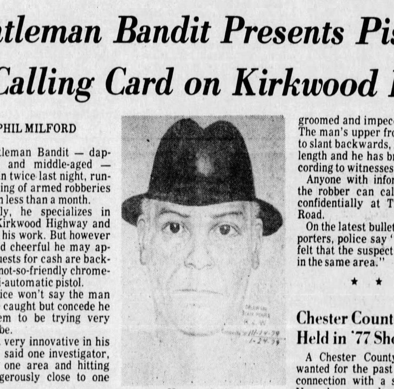 The true story of the case of the Gentleman Bandit: A Delaware mystery in 4 parts