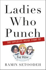 "The cover of ""Ladies Who Punch: The Explosive Inside Story of 'The View' """