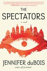 """The Spectators"" by Jennifer duBois"