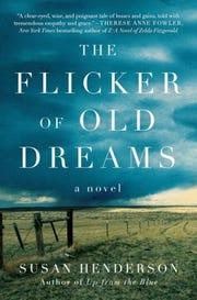 """The Flicker of Old Dreams"" by Susan Henderson"