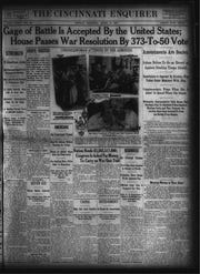 The Cincinnati Enquirer, April 6, 1917, reports that in an early morning resolution, the U.S. declared war on Germany and entered World War I.