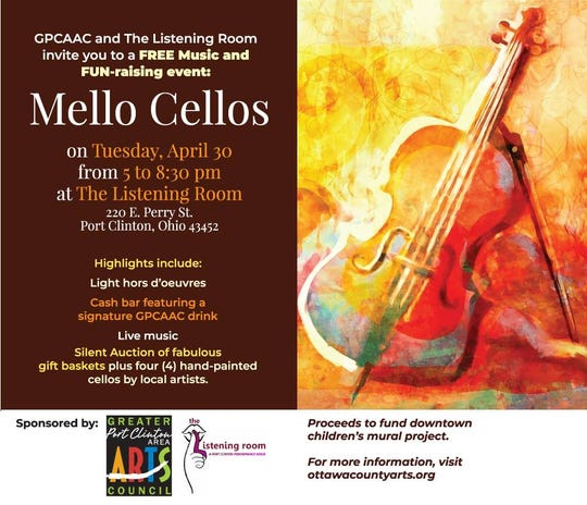 "The Greater Port Clinton Area Arts Council are hosting a ""Mello Cellos"" fundraiser at The Listening Room to raise money for a future children's mural."