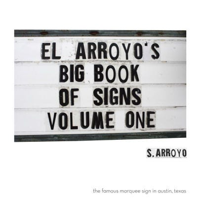 TEXANA READS: Famous sign at El Arroyo Restaurant in Austin has plenty to say