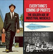 'Bathtubs Over Broadway' documentary was inspired by Steve Young, who also wrote the book 'Everything's Coming Up Profits: The Golden Age of Industrial Musicals.'
