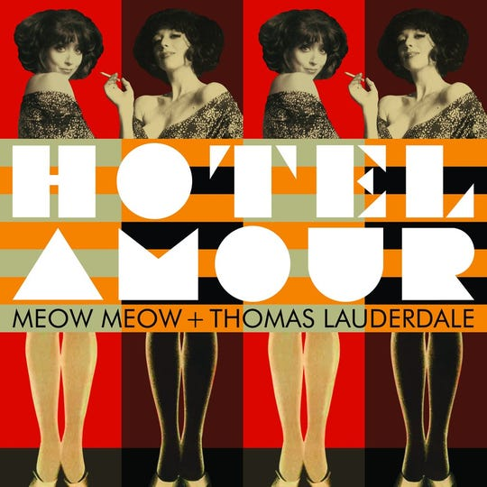 """Hotel Amour"" by Meow Meow and Thomas Lauderdale"
