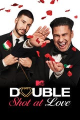 "That's ""Jersey Shore"" buds Vinny and Pauly D starring in MTV's new take on ""Double Shot at Love."""