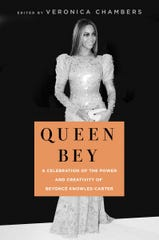 """Queen Bey: A Celebration of the Power and Creativity of Beyoncé Knowles-Carter,"" edited by Veronica Chambers."