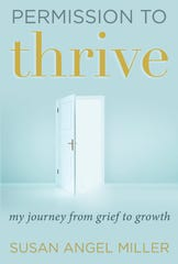 "Susan Angel Miller, author of ""Permission to Thrive,"" will speak at Mead Public Library."