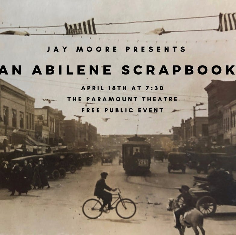 Like Jay Moore's history talks about Abilene? How about two, then?