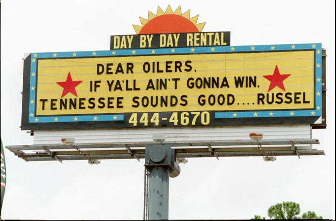 While city and county officials mull taking legal actions to keep the Houston Oilers in town, a fan sends a $350 message August 15, 1995 to the team with the worst record in the NFL in 1994-95.