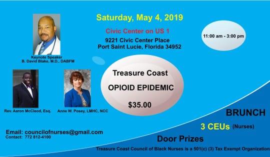 """The Treasure Coast Council of Black Nurses will host its inaugural """"Nurses Celebration"""" benefit on May 4 with Dr. B. David Blake, an authorityon the opioid epidemic, asthe keynote speaker."""
