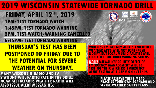 A statewide tornado drill has been postponed because of the possibility of severe storms in southern Wisconsin on Thursday.