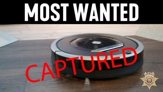 The Washington County Sheriff's office responded to a home invasion call and found a robot vacuum locked in a bathroom.