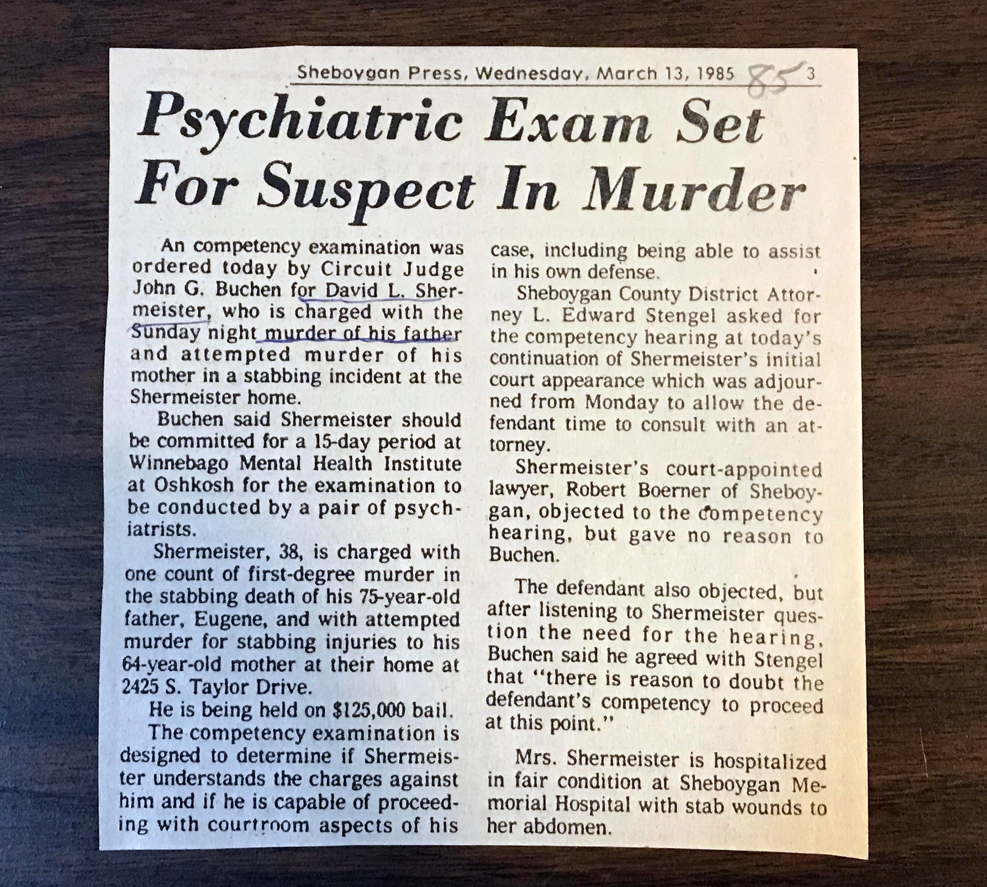 A clipping from the Sheboygan Press following the court proceedings days after the murder documents part of the process of determining David's level of competency. Judge John G. Buchen ordered a competency examination of David at Winnebago Mental Health Institute.