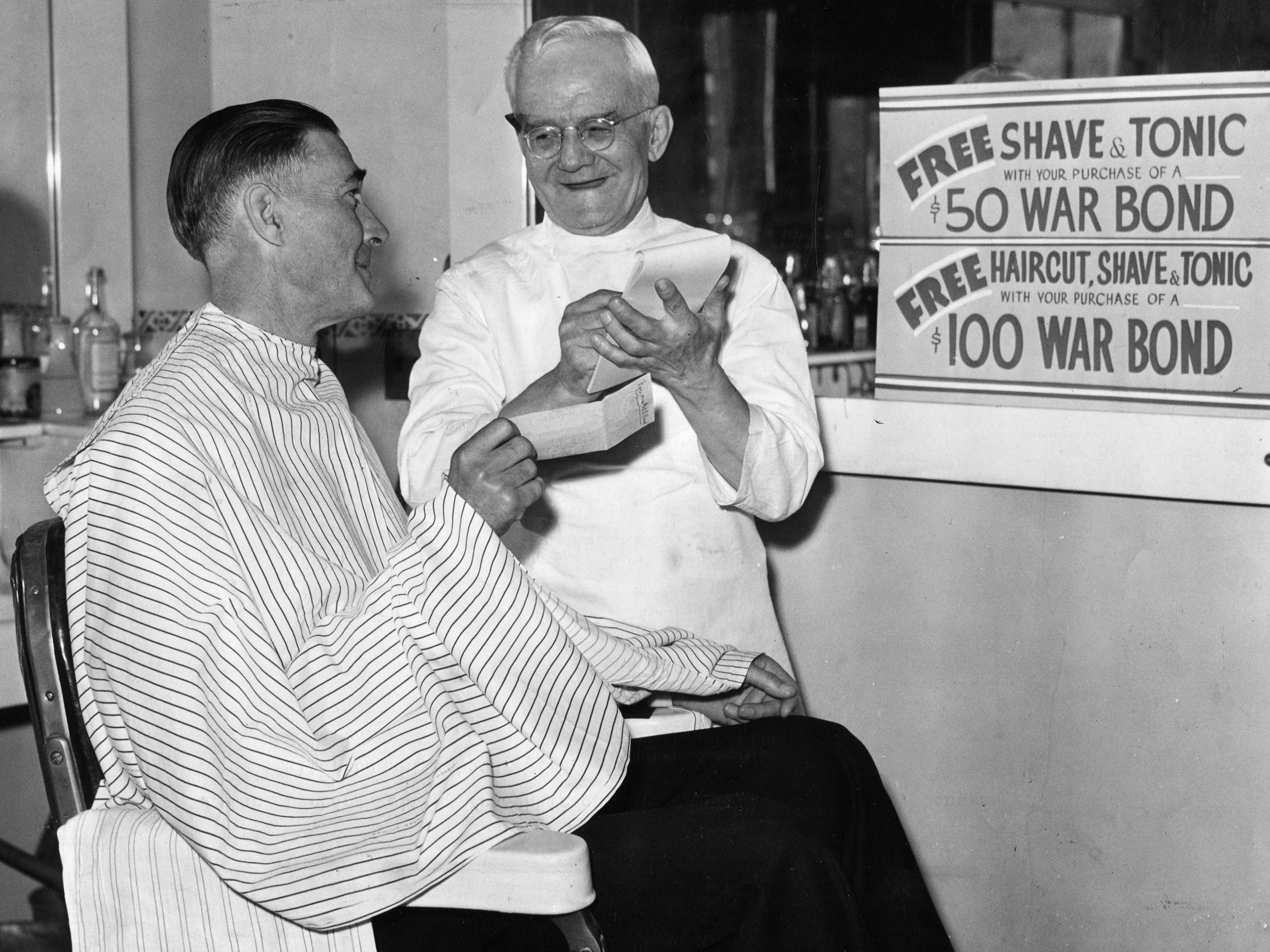 One of the incentives to buy war bonds in 1944 was a free haircut, shave and tonic with a $100 purchase.