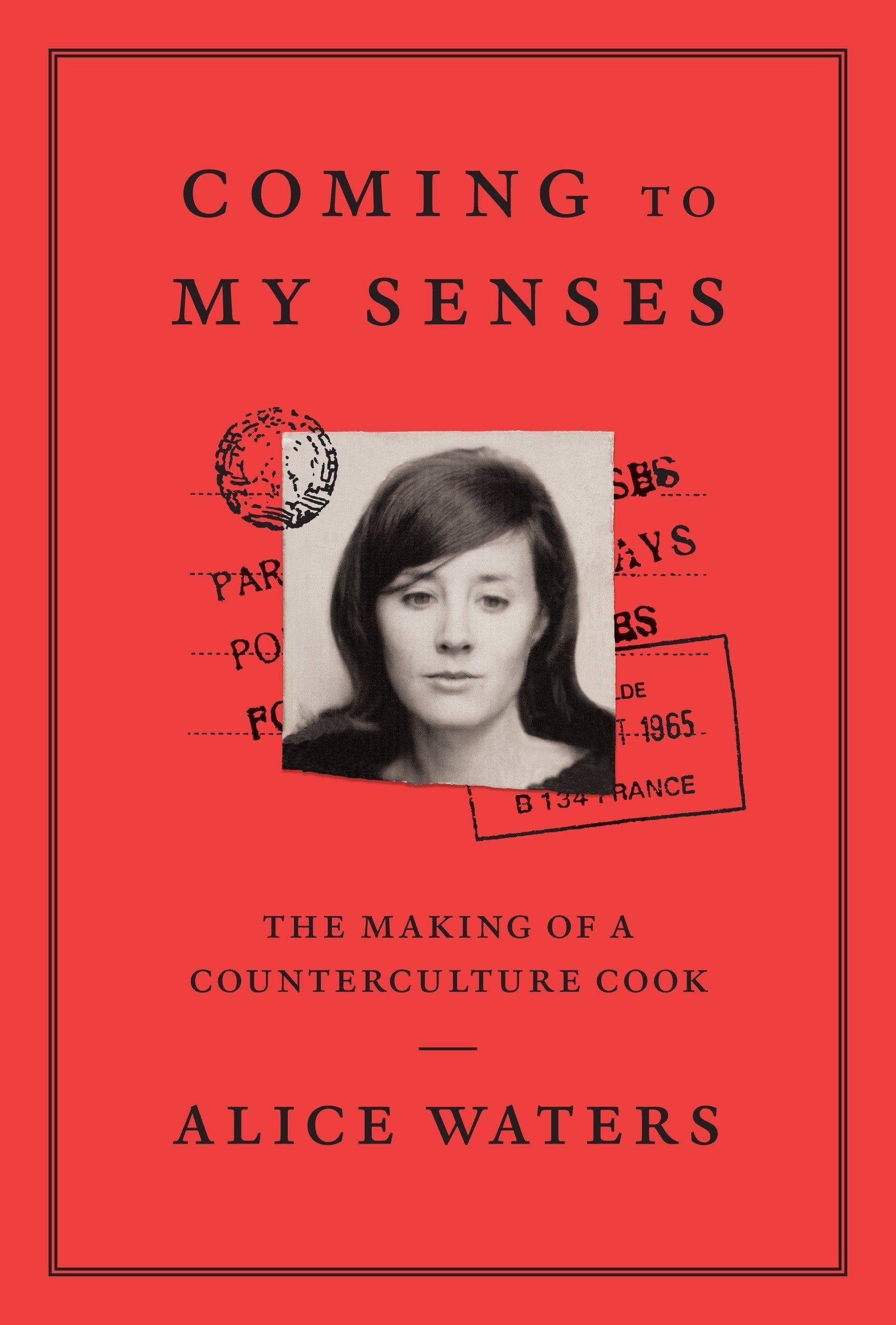 "Alice Waters' memoir, ""Coming to My Senses,"" outlines her background in Berkeley's counterculture movement and her founding of Chez Panisse restaurant."