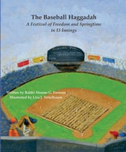 The Baseball Haggadah by Rabbi Sharon Forman connects the story of Passover with America's national pastime