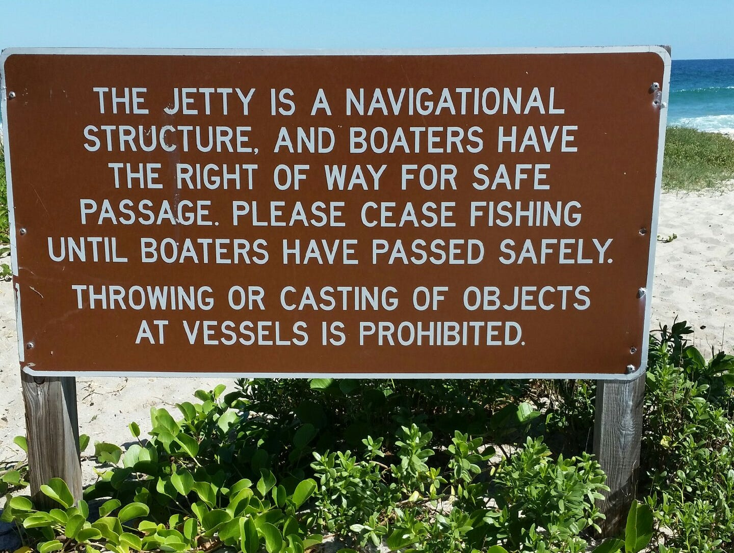 """""""The jetty is a navigational structure..."""" is how the sign reads at Sebastian Inlet. Anglers are not allowed to throw items at boaters. Period."""