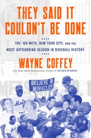 """The cover for """"They Said It Couldn't Be Done"""" by Wayne Coffey."""